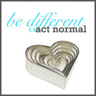 Be Different... Act Normal