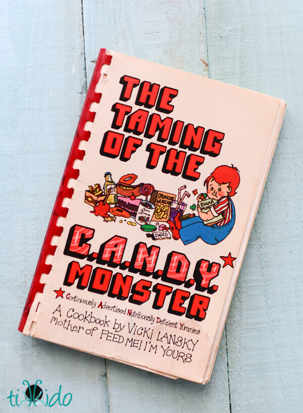 Old cookbook called The Taming of the C.A.N.D.Y. Monster