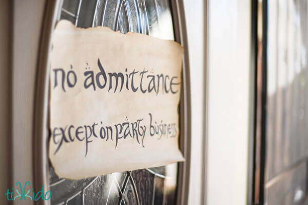 "Sign at the Lord of the Rings birthday party saying ""No admittance except on party business"""