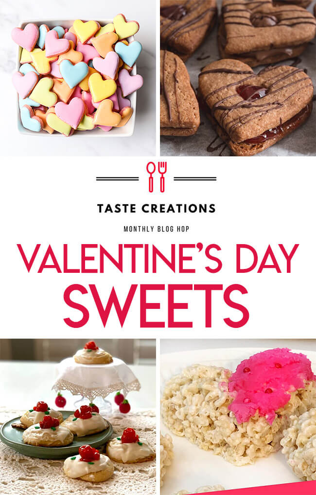 Collage of valentine's day sweets recipes for the Taste Creations Blog Hop