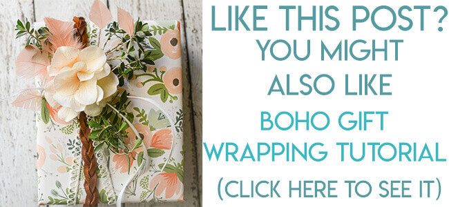 Navigational image leading reader to boho style gift wrapping tutorial.