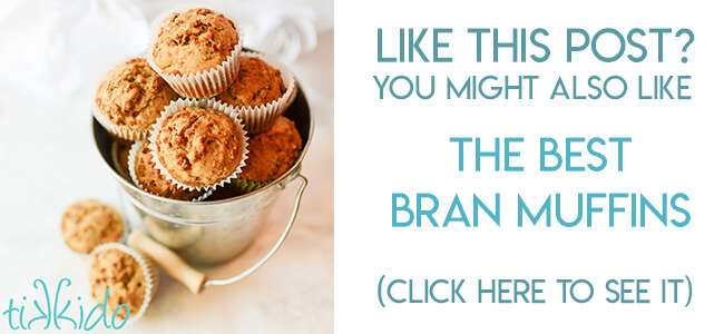 Navigational image leading reader to bran muffin recipe