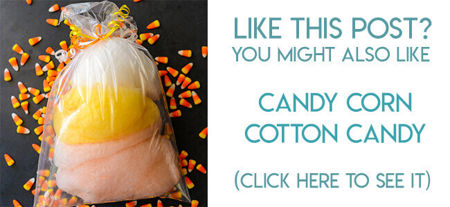 Navigational link leading reader to candy corn cotton candy tutorial.