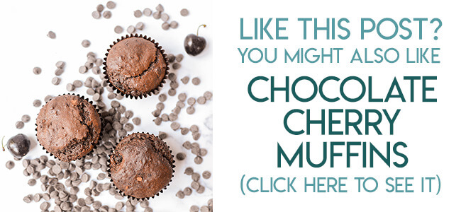 Navigational image leading reader to chocolate cherry muffin recipe