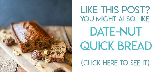 Navigational image leading reader to Date Nut quick bread recipe.