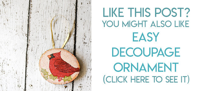 Navigational image leading reader to rustic decoupage Christmas ornament tutorial