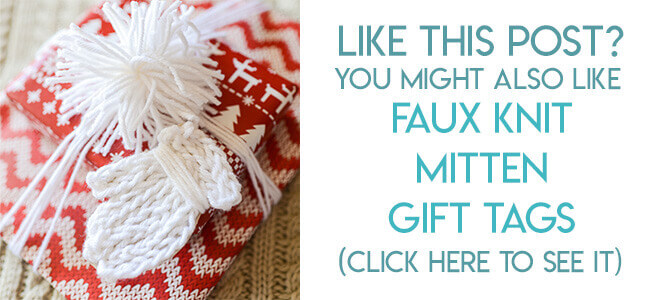 Navigational image leading reader to faux knit mitten gift tag tutorial.