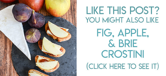 Navigational image leading reader to recipe for fig, apple, and brie crostini.