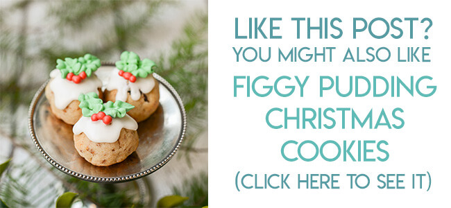 Navigational image leading reader to figgy pudding Christmas cookie recipe.