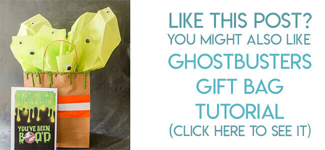Navigational image leading reader to tutorial for Ghostbusters gift bag.
