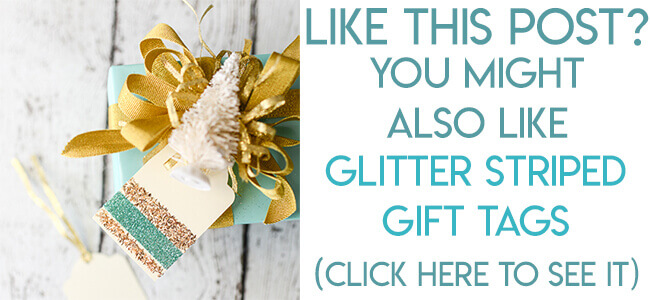 Navigational image leading reader to glitter gift tag tutorial.