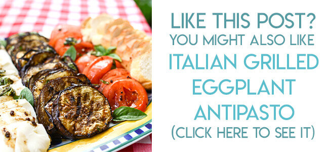 Navigational link leading reader to recipe for easy grilled Italian eggplant antipasto