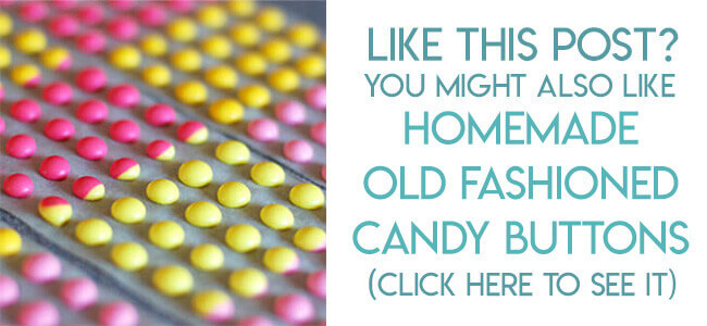 Navigational image leading reader to homemade candy buttons tutorial.