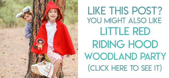 Navigational image leading reader to Little Red Riding Hood Woodland birthday party ideas