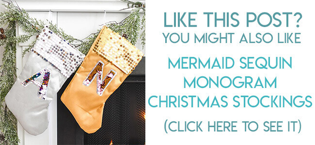 Navigational image leading reader to tutorial for mermaid sequin monogram Christmas stockings