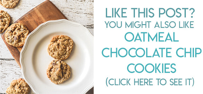 Navigational link leading reader to oatmeal chocolate chip cookie recipe.