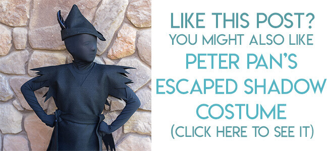 Navigational link leading reader to Peter Pan's escaped shadow costume tutorial