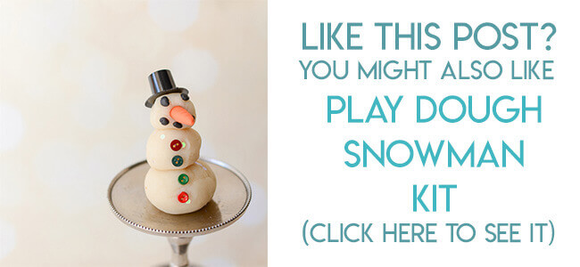 Navigational image leading reader to tutorial for play dough snowman kit
