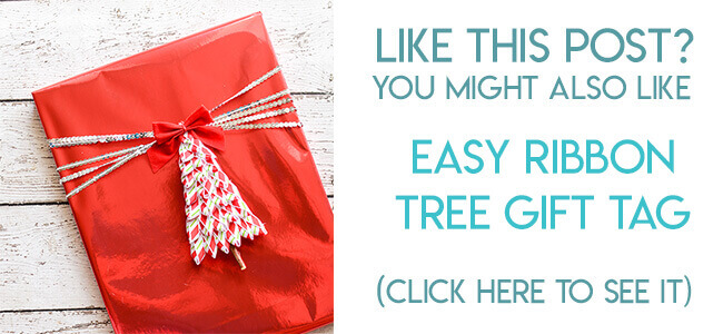 Navigational image leading reader to ribbon tree gift tag tutorial