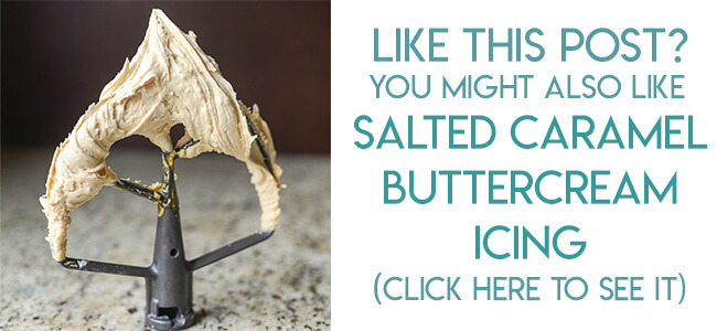 Navigational image leading reader to Salted Caramel Buttercream Icing Recipe.