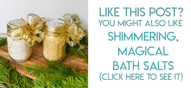 Navigational image leading reader to shimmering, magical Christmas bath salts tutorial.