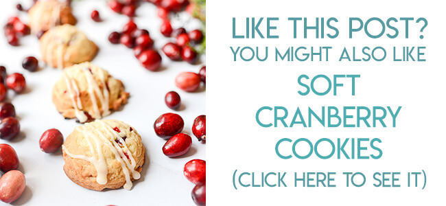 Navigational image leading reader to recipe for soft cranberry Christmas cookies.