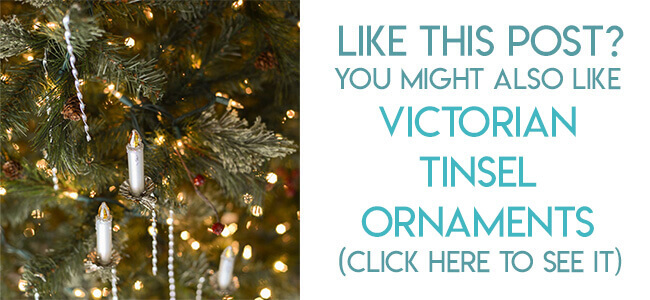 Navigational image leading reader to Victorian metal tinsel ornaments tutorial