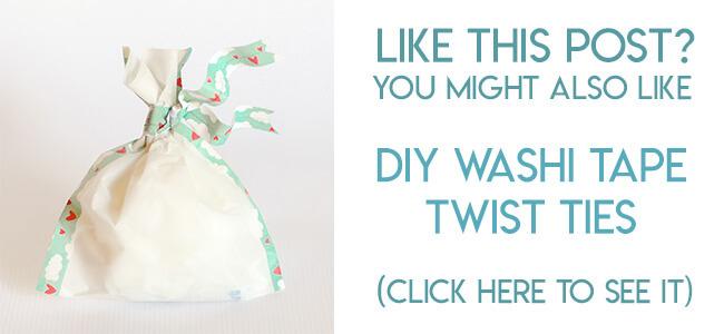 navigational image leading reader to DIY washi tape twist ties tutorial.