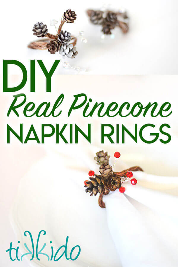 Collage of pinecone napkin ring images optimized for Pinterest.
