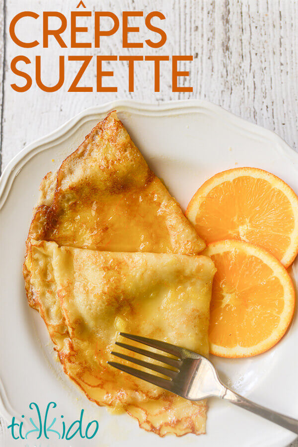 Crepes Suzette Recipe Tikkido Com