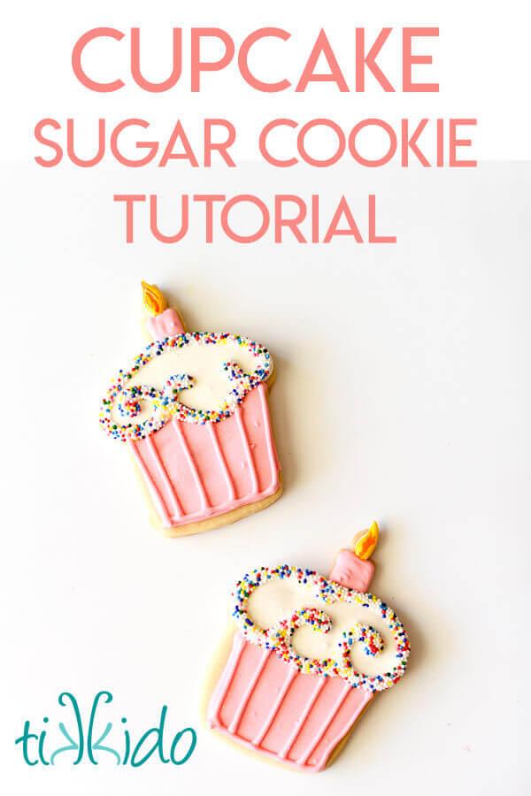 Easy Birthday Cupcake Cookies Tutorial Tikkido Com