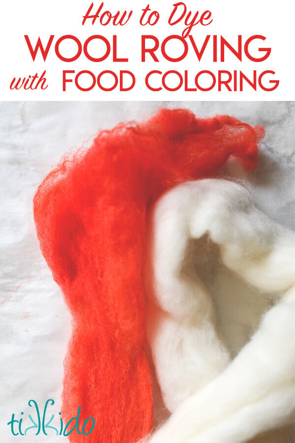 How to Dye Wool Roving with Food Coloring | Tikkido.com