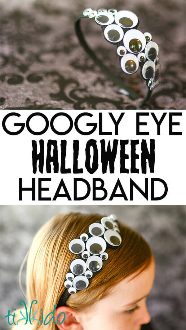 "Collage of googly eye Halloween headband images with the text ""Googly Eye Halloween Headband."""