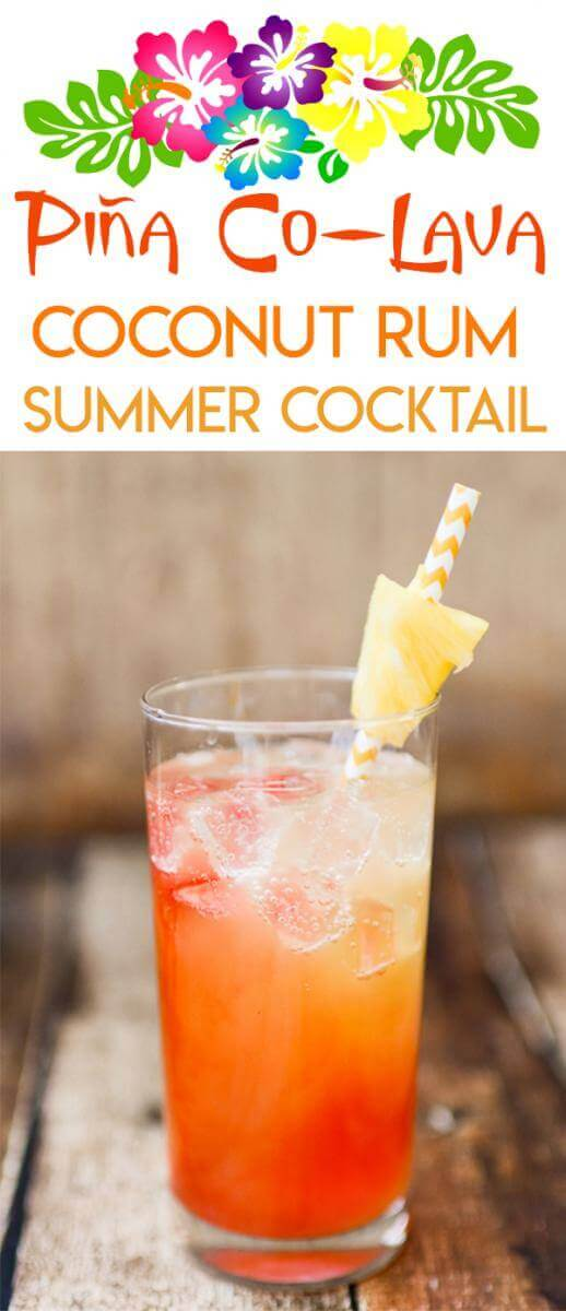 Pinterest optimized image for a Piña co-Lava summer cocktail made with Malibu coconut rum, pineapple juice, ginger ale, and grenadine syrup