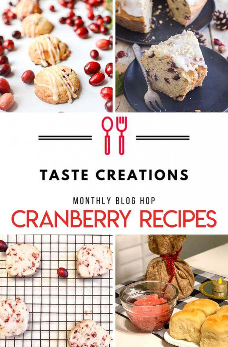 Collage of cranberry recipes for the Taste Creations Blog Hop