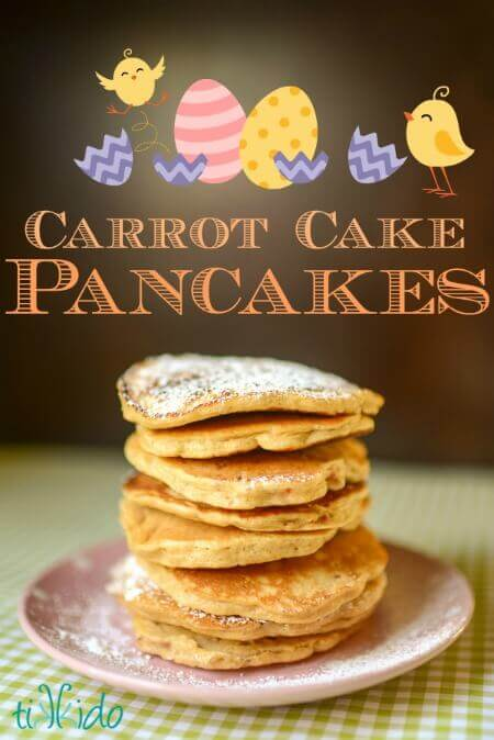 Sweet, Veggie-Filled Carrot Cake Pancake Recipe | Tikkido.com