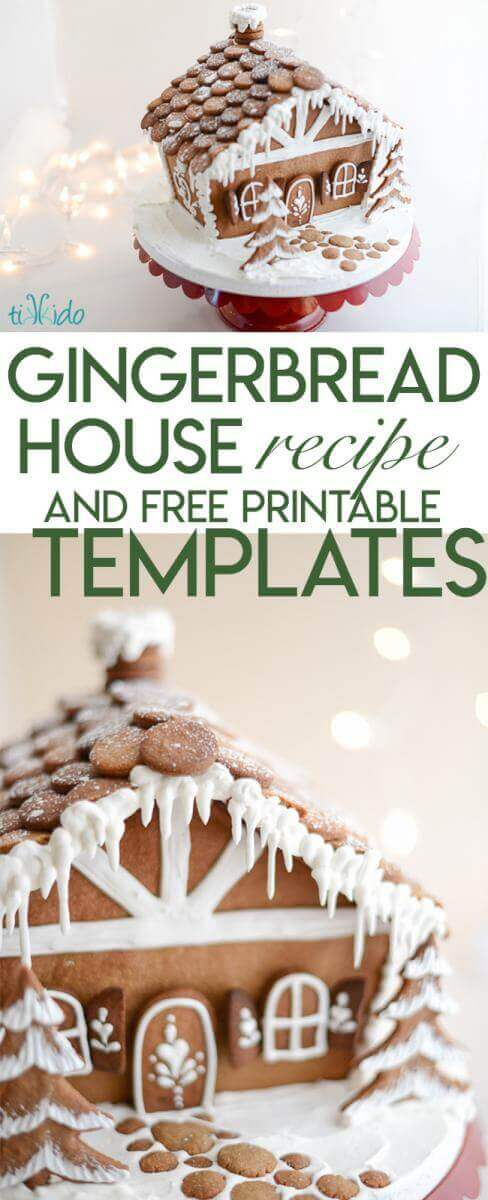 The BEST Gingerbread House Recipe and Printable Templates | Tikkido.com