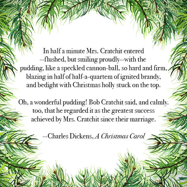 Christmas pudding quote from Charles Dickens' A Christmas Carol.
